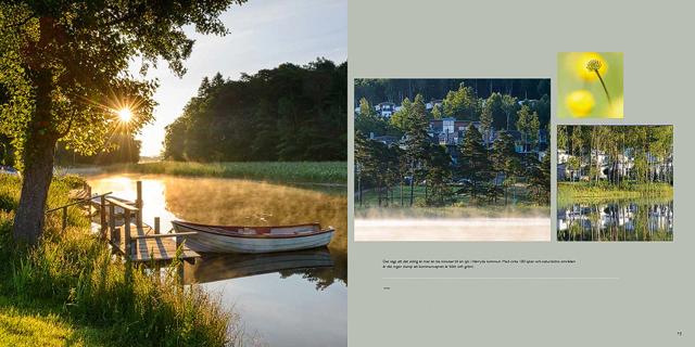 Det sägs att det aldrig är mer än 10 minuter till en sjö i Härryda kommun. Med cirka 180 sjöar och natursköna områden är det ingen slump att kommunvapnet är blått och grönt.